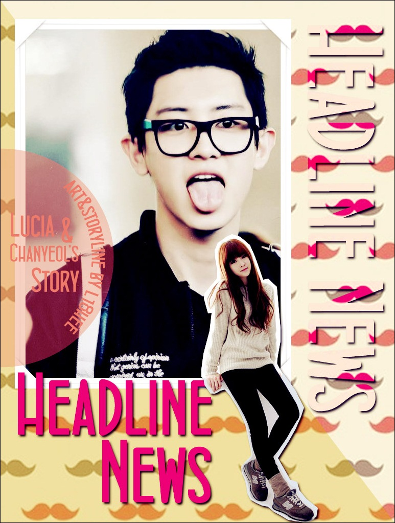 Drabble Headline News CHANYEOL FANFICTION
